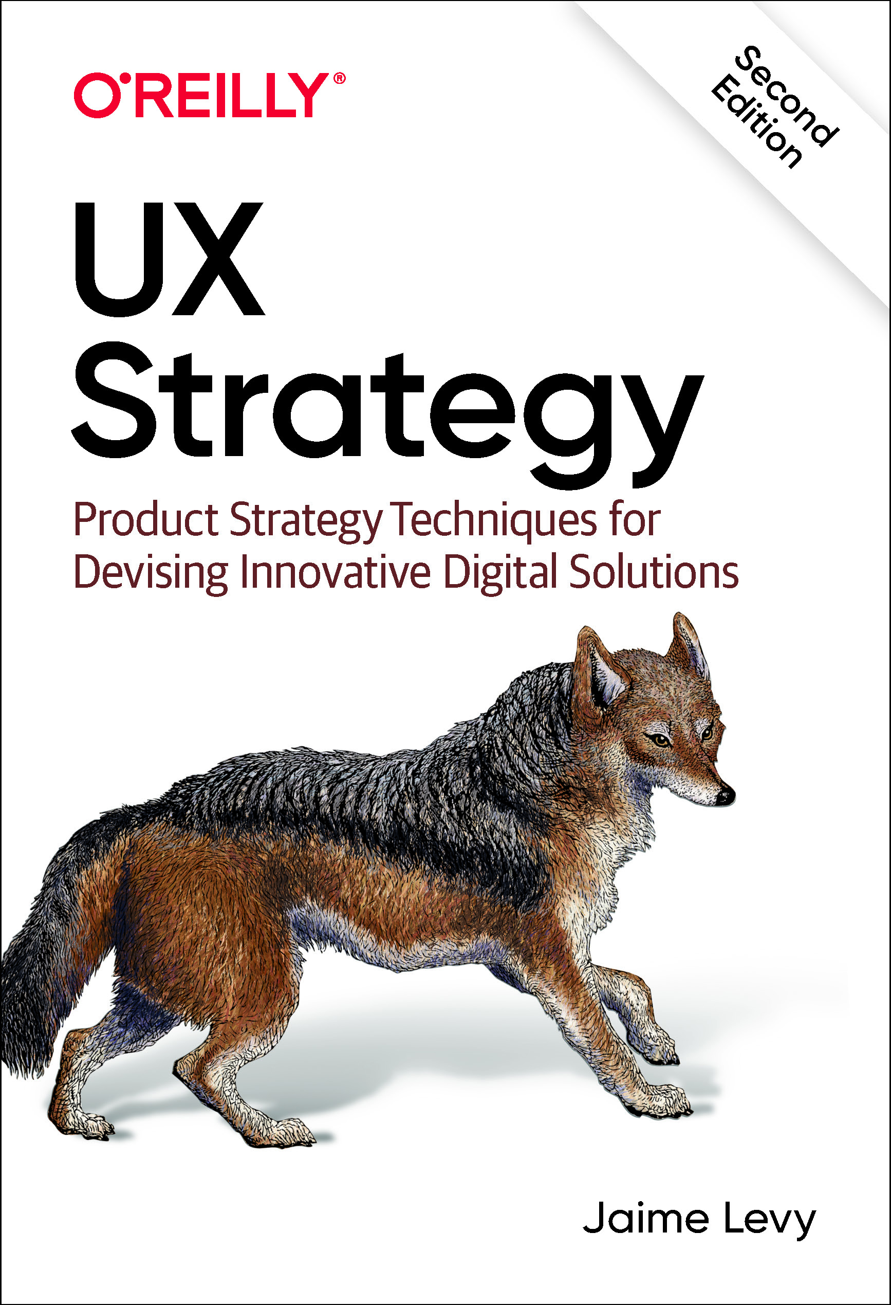 UX Strategy (2nd Edition)